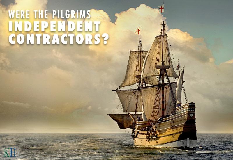 Were the Pilgrims Independent Contractors