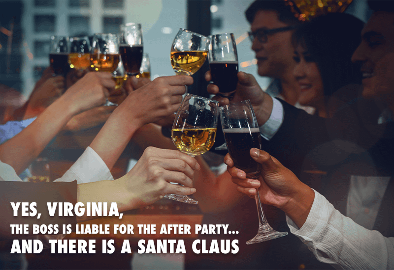 "Title image for the blog post named ""Yes, Virginia, the Boss is Liable for the After Party... and there is a Santa Claus"". The photo depicts a number of corporate employees holding up glasses of wine and champagne at a holiday party."